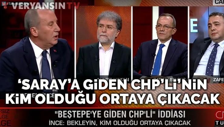 Muharrem İnce'den flaş 'Beştepe'ye giden CHP'li' açıklaması
