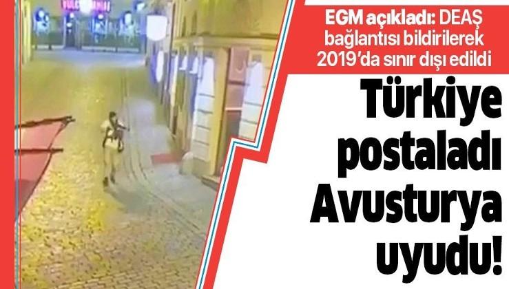 Avusturya'daki kanlı saldırıyı yapan DEAŞ militanının Türkiye'den sınır dışı edildiği ortaya çıktı