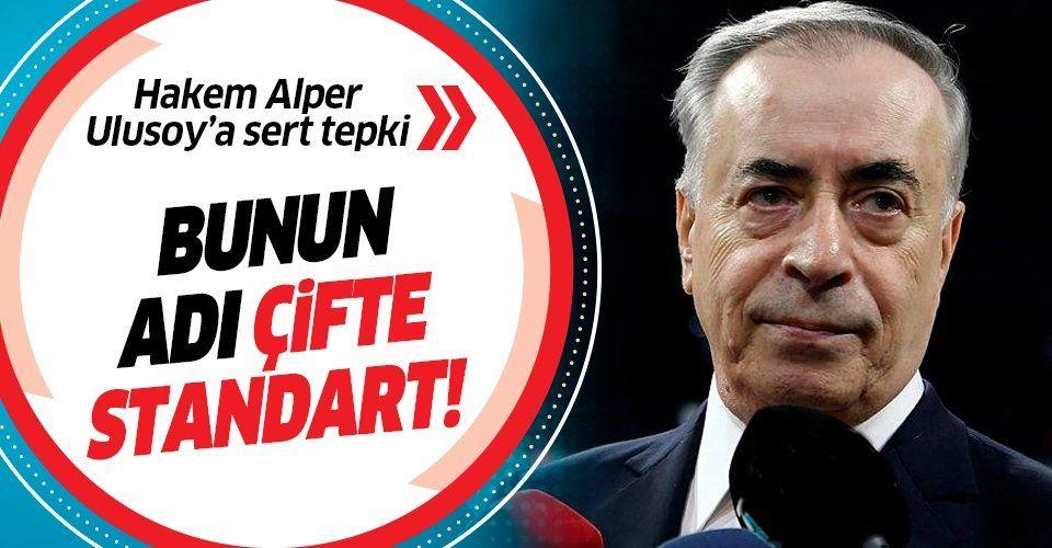 Galatasaray Başkanı Mustafa Cengiz'den Alper Ulusoy'a sert tepki: Bunun adı çifte standart