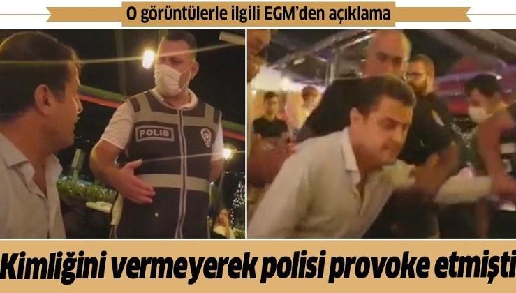 Kimliğini vermeyerek polisi provoke etmişti!