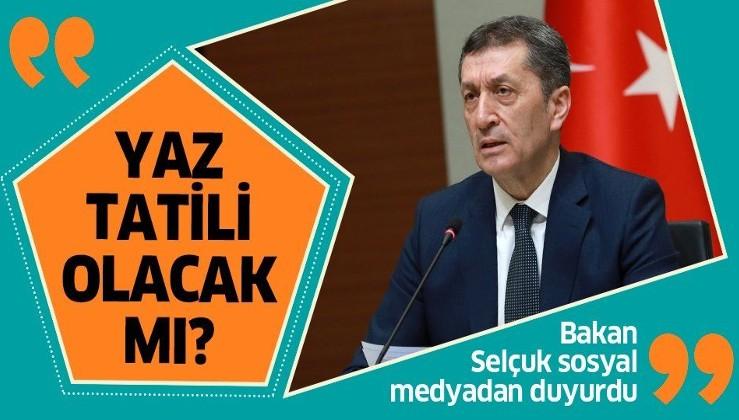 Son dakika: Bakan Ziya Selçuk açıkladı: Yaz tatilinin ortadan kalkması söz konusu değil