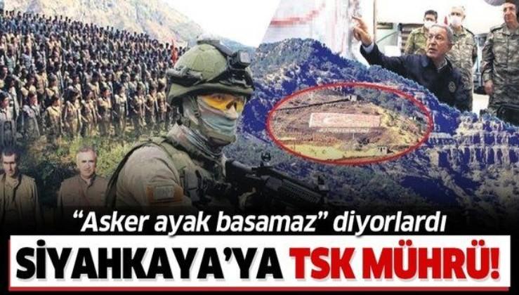"""Teröristlerin """"Asker buralara ayak basamaz"""" diye bahsettiği Siyahkaya'ya Mehmetçik mührü!"""