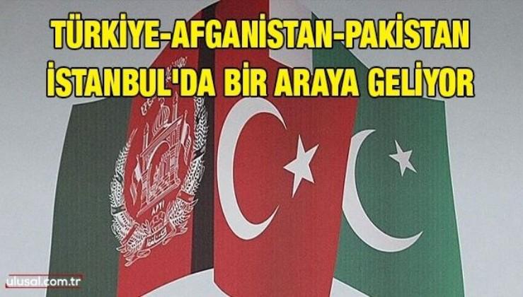 Türkiye-Afganistan-Pakistan İstanbul'da bir araya geliyor