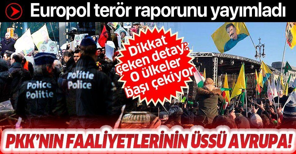 Europol terör raporunu yayımladı: PKK faaliyetlerinin üssü Avrupa