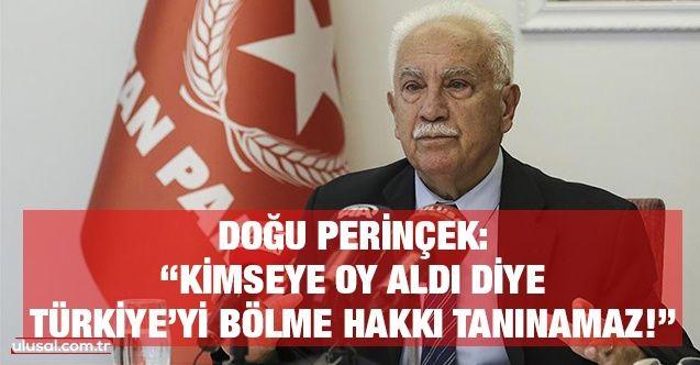 """Perinçek HDP'ye sahip çıkan Kılıçdaroğlu'nu eleştirdi: """"Kimseye oy aldı diye Türkiye'yi bölme hakkı tanınamaz!"""""""