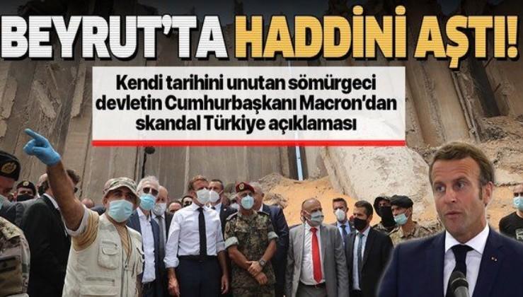 Son dakika: Macron'dan Lübnan'da Türkiye hakkında skandal sözler!
