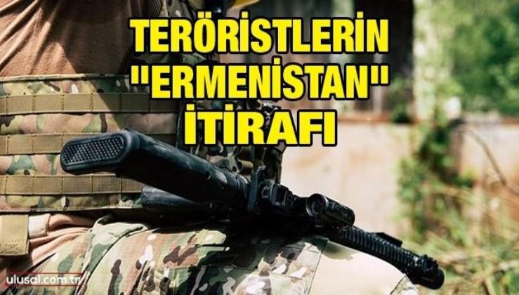 """Teröristlerin """"Ermenistan"""" itirafı"""