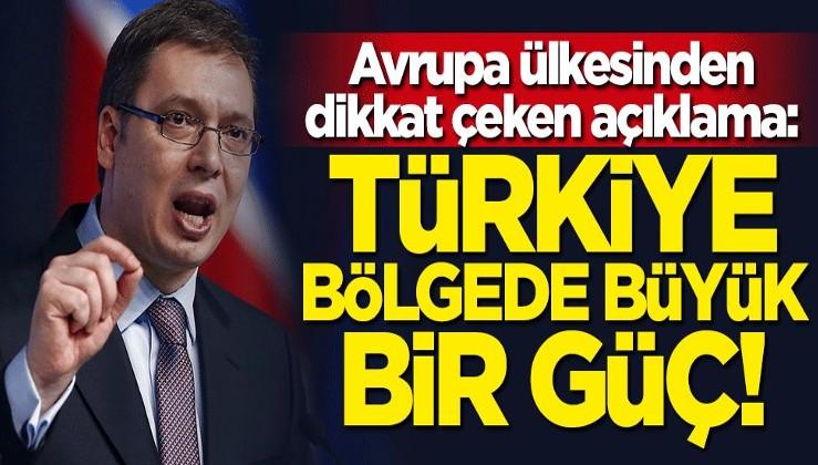 Türkiye bölgede büyük bir güç