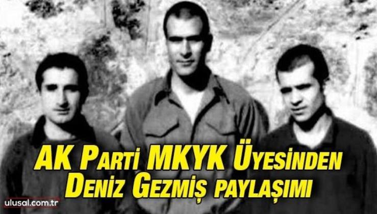 """AK Parti MKYK Üyesinden Deniz Gezmiş paylaşımı: """"Bağımsız Türkiye mücadelesinde birlik olalım"""""""