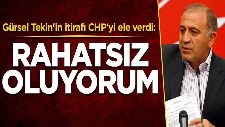 Gürsel Tekin'in itirafı CHP'yi ele verdi: Rahatsız oluyorum