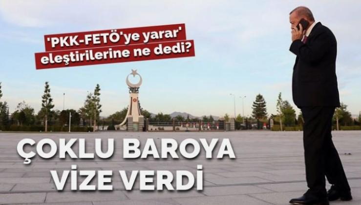 'Çoklu baro'ya Erdoğan'dan vize… 'PKK-FETÖ'ye yarar' eleştirilerine ne dedi?
