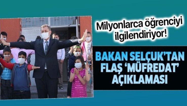 Son dakika: Milli Eğitim Bakanı Ziya Selçuk'tan flaş müfredat açıklaması