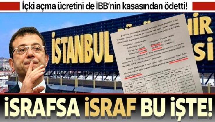 Ekrem İmamoğlu içki açma ücretini İBB kasasından ödetti! Buşon parası: 3 bin 115 lira