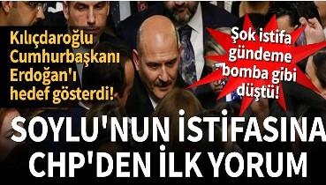 Son dakika... Soylu'nun istifasına Kemal Kılıçdaroğlu'ndan ilk yorum