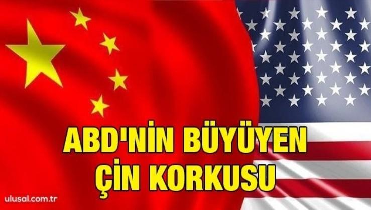 ABD'nin büyüyen Çin korkusu
