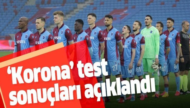 Son dakika: Trabzonspor'un koronavirüs testleri