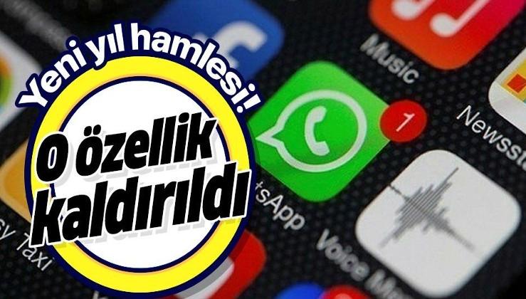 WhatsApp'tan yeni yıl hamlesi! O özelliği kaldırdı!.