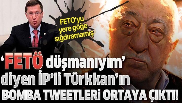 'FETÖ düşmanıyım' diyen İYİ Partili Lütfü Türkkan'ın FETÖ'yü öven tweetleri ortaya çıktı!
