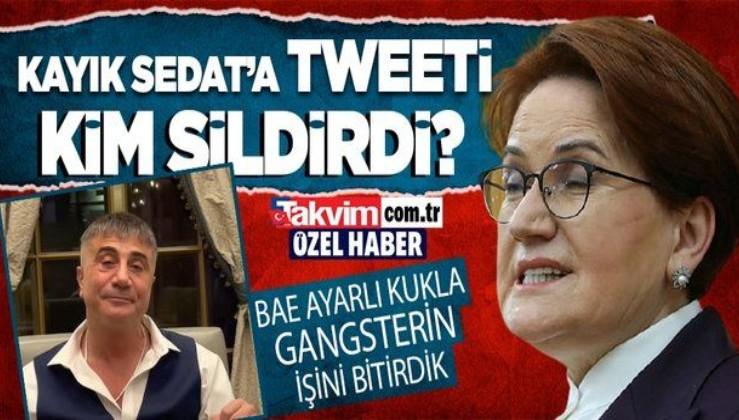 Kaçak mafya lideri Sedat Peker'den büyük hata... Meral Akşener ile ilgili tweetlerini sildi