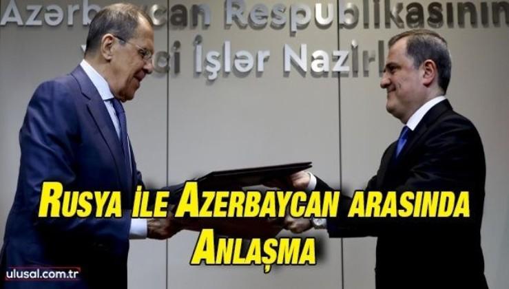 Rusya ile Azerbaycan arasında anlaşma