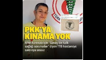 Teröristlere toz kondurmayan Tabipler Birliği PKK'nın hastane saldırısına da sessiz