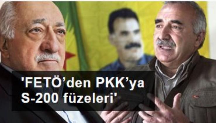 'FETÖ'den PKK'ya S-200 füzeleri'