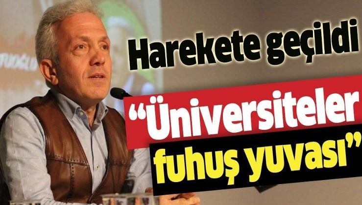 Son dakika: Üniversiteler için 'fuhuş evleri' diyen Prof. Dr. Ebubekir Sofuoğlu'na peş peşe tepkiler! Savcılık soruşturma başlattı