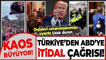 """Washington'daki olayların ardından Türkiye'den ABD'ye itidal çağrısı: """"Tüm tarafları sağduyuya davet ediyoruz"""""""