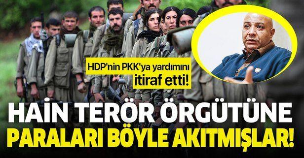 O isim HDP'nin PKK'ya yardımını itiraf etti! Hain terör örgütüne paraları böyle akıtmışlar!.