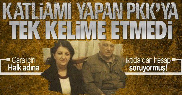 PKK'ya tek kelime edemeyen Pervin Buldan Gara katliamı için utanmadan devleti suçladı