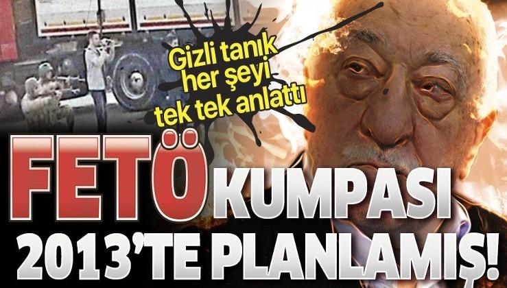 """Son dakika: FETÖ'nün """"sivil imam""""larına MİT tırları davası! Gizli tanık anlattı: 2013'te planlamışlar"""