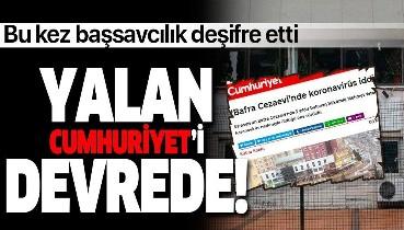 Bafra Cumhuriyet Başsavcılığından Cumhuriyet gazetesinin 'koronavirüs' haberine yalanlama!