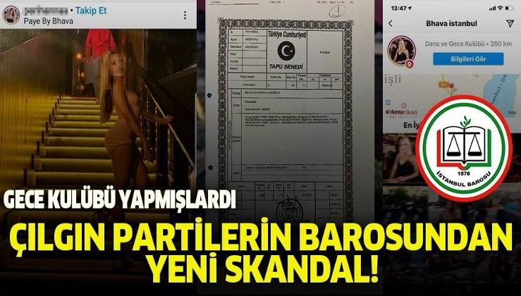 Son dakika: Gece kulübü yapmışlardı! İstanbul Barosu'nun rezaletinden çarpıcı detaylar