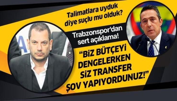 """Trabzonspor'dan sert açıklama! """"Biz bütçeyi dengelerken siz transfer şov yaptınız"""""""