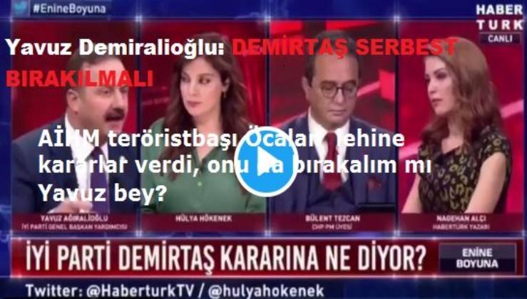 """Yavuz Ağıralioğlu: """"Selahattin Demirtaş derhal serbest bırakılmalı"""""""