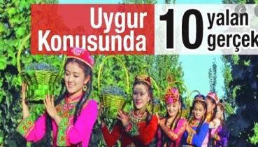 Emperyalist 10 yalan ve Uygur gerçeği