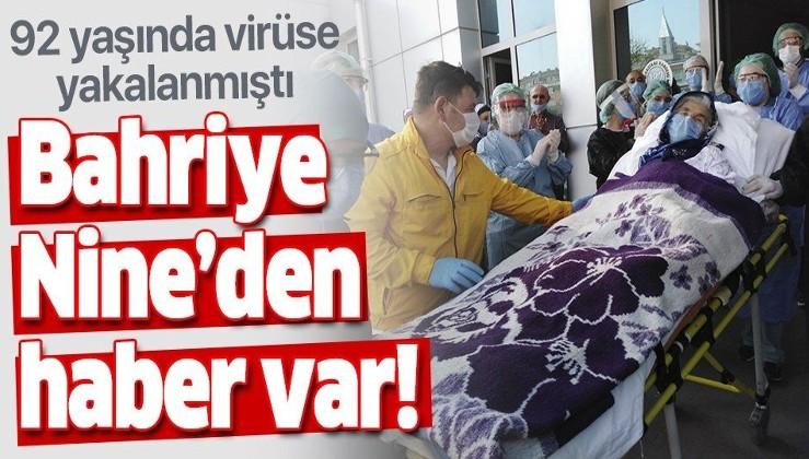 Koronavirüsü yenen 92 yaşındaki Bahriye Kaya alkışlarla taburcu oldu