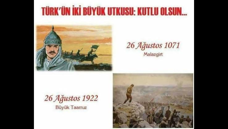 1071 Alparslan Bizans artıklarının, 1922 Gazi Mustafa Kemal Atatürk Yunan artıklarının hatırlamak istemedikleri iki tarih ve iki büyük komutan.
