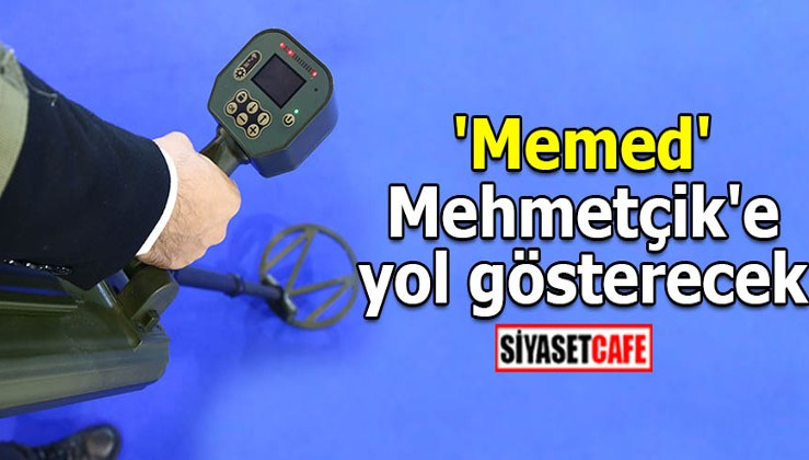 'Memed' Mehmetçik'e yol gösterecek