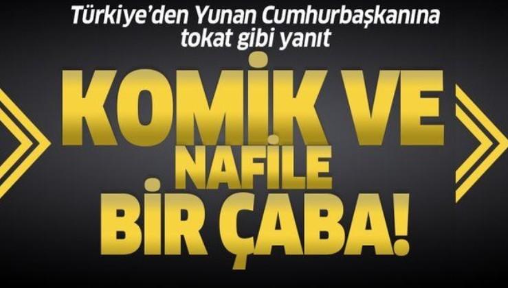 Son dakika: Türkiye'den Yunanistan'ın 'işgalci' suçlamasına tepki: Komik ve nafile bir propaganda çabası
