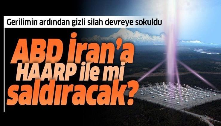 İran'daki depremi ABD'nin HAARP silahı mı yarattı?
