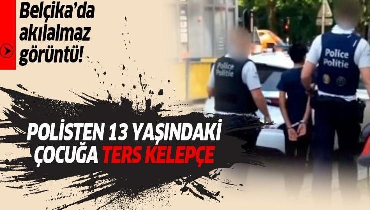 Belçika polisi 13 yaşındaki çocuğu ters kelepçe takarak gözaltına aldı