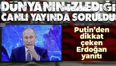 SON DAKİKA! Dünyanın izlediği canlı yayında Putin'den Erdoğan ve Türkiye açıklaması