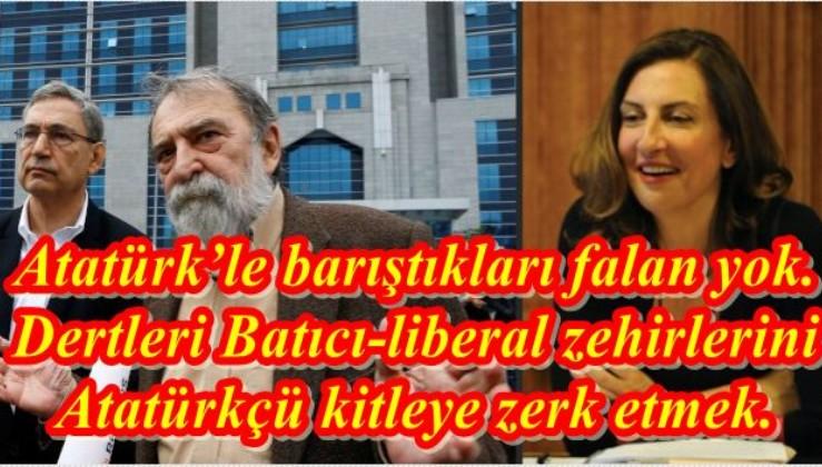 Bayram değil seyran değil liberaller Kemalizm'i neden öptü