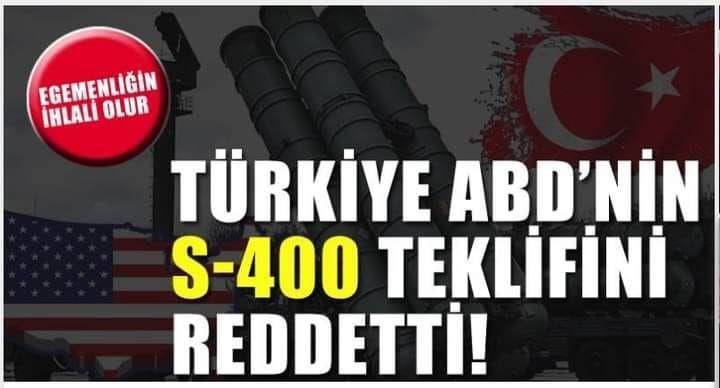 Türkiye ABD'nin S-400 teklifini reddetti