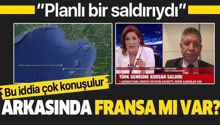 """Nijerya açıklarındaki Türk gemisine düzenlenen korsan saldırısının arkasında Fransa mı var? """"Planlı bir saldırıydı"""""""