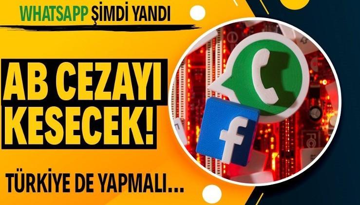 AB'den veri kuralları ihlali nedeniyle WhatsApp'a 50 milyon euroluk para cezası hazırlığı!