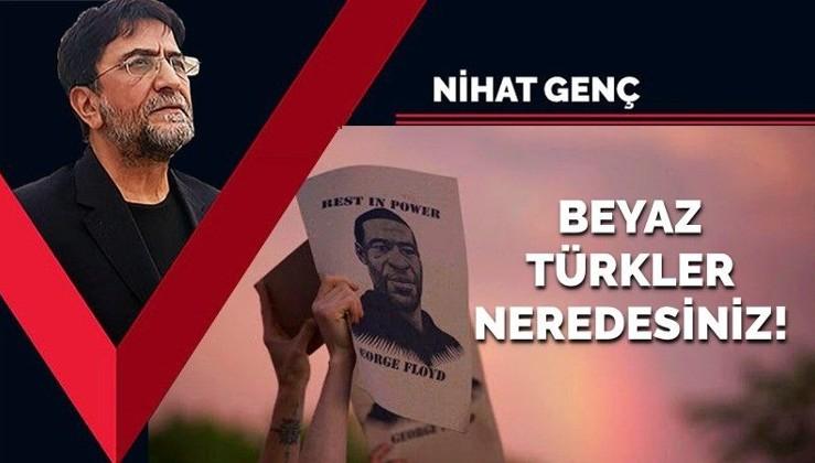 Beyaz Türkler neredesiniz!