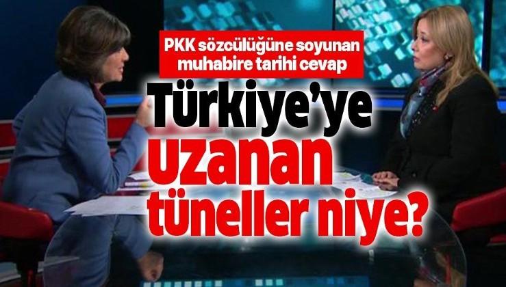 PKK sözcülüğüne soyunan muhabire tarihi cevap: O zaman Türkiye'ye uzanan bu tüneller niye?.