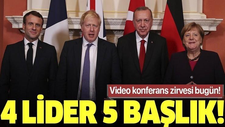 Video konferansla 4'lü zirve: 5 başlık masada! Ana gündem İdlib....